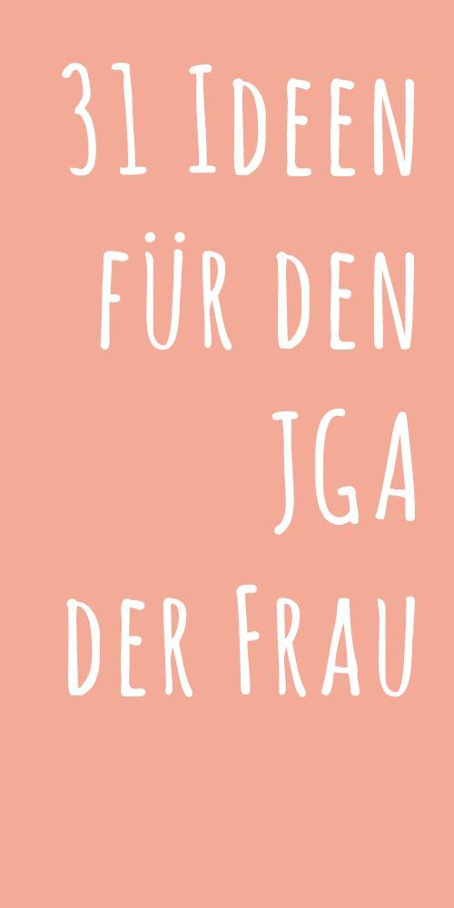 31 Ideen für den Junggesellinnenabschied (JGA) der Frau!