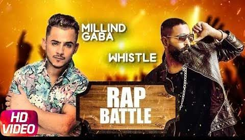 Rap Battle Lyrics by Whistle & Millind Gaba, New punjabi Song 2017 . The song music composed, lyrics penned and sung by Whistle & Millind Gaba . Rap Battle Lyrics from Whistle & Millind Gaba Latest