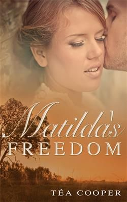 MATILDA'S FREEDOM BY TÉA COOPER