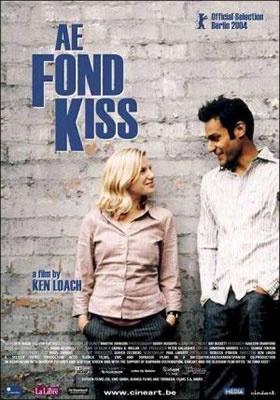 Ae Fond Kiss/ Duygudan da Öte (2004)