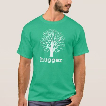 Tree Hugger T-Shirt - tap to personalize and get yours