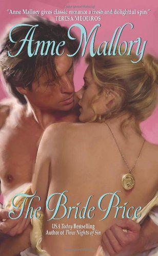 Bestseller Books Online The Bride Price (Avon Romance) Anne Mallory $5.99  - http://www.ebooknetworking.net/books_detail-0061579130.html