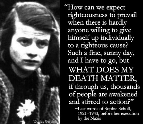 Most Famous Quotes In History: Sophie Scholl The 18 Most Powerful And Important Women In