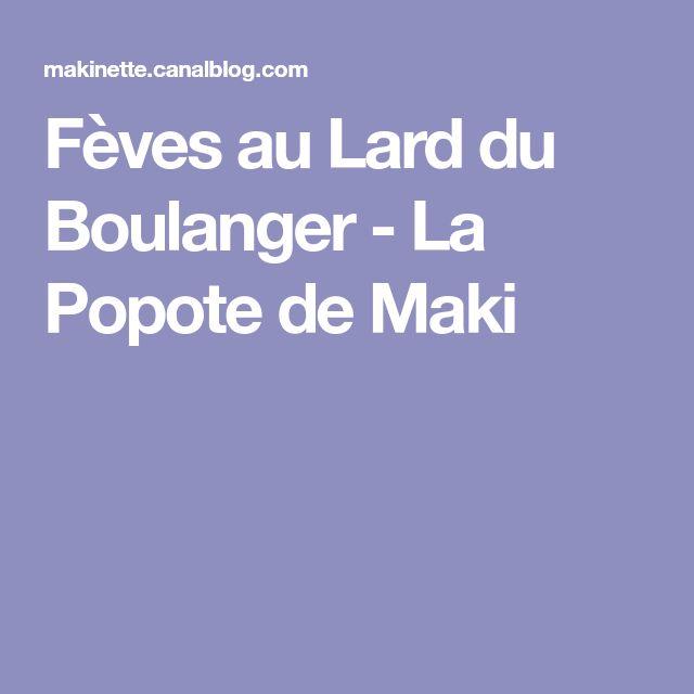 Fèves au Lard du Boulanger - La Popote de Maki