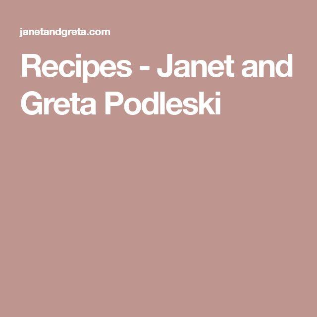 Recipes - Janet and Greta Podleski