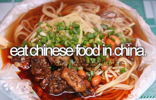 check.: Bucketlist, Buckets, Eat Chinese, Before I Die, Things, Chinesefood, Bucket Lists, Chinese Food, China