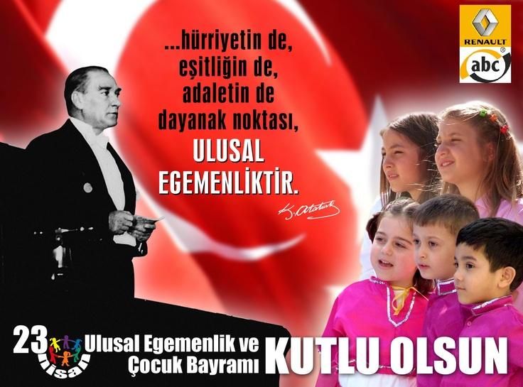 23 Nisan Ulusal Egemenlik ve Çocuk Bayramı Kutlu Olsun.