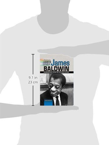 James Baldwin: Groundbreaking Author and Civil Rights Activist (Famous Glbt Americans)