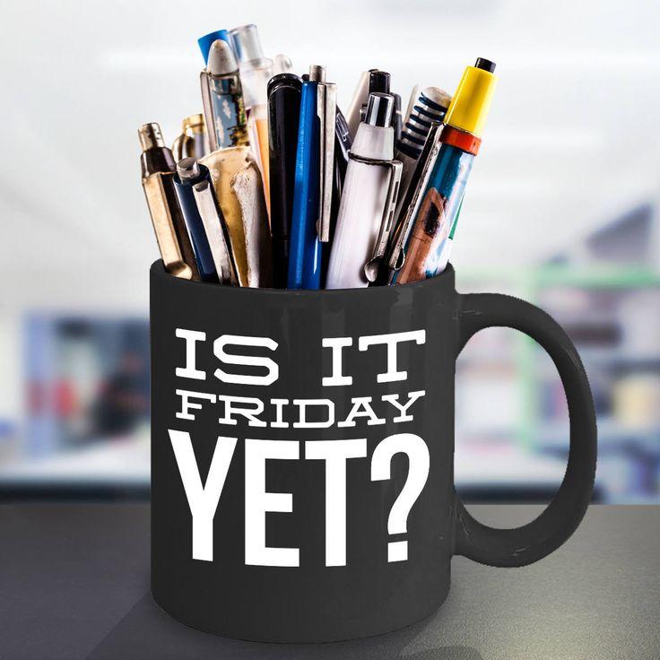 Excited to share the latest addition to my #etsy shop: Is It Friday Yet Mug - I Hate Mondays Mug - I Love Fridays Mug - Funny Coffee Mugs - Gag Gifts for Men and Women - Sarcastic Novelty Mugs http://etsy.me/2CzxigI #housewares #mothersday #ceramic #isitfridayyetmug #i