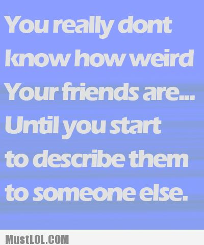 Funny Best Friends | funny quotes #friends #funny friends #best friend quotes #good quotes