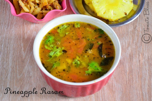 Tomato Blues: Pineapple Rasam Recipe| South Indian Recipes