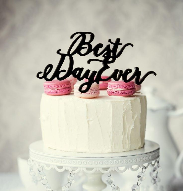 BEST DAY EVER Cake Topper (Black)
