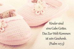 Kinder sind die Gabe Gottes. Das Zur-Welt-kommen ist sein Geschenk. (Psalm 137,3). Mehr Taufsprüche finden Sie hier. © Thinkstock