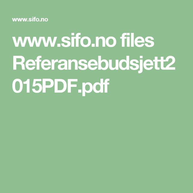 www.sifo.no files Referansebudsjett2015PDF.pdf