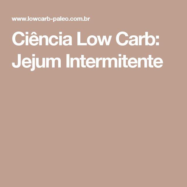 Ciência Low Carb: Jejum Intermitente