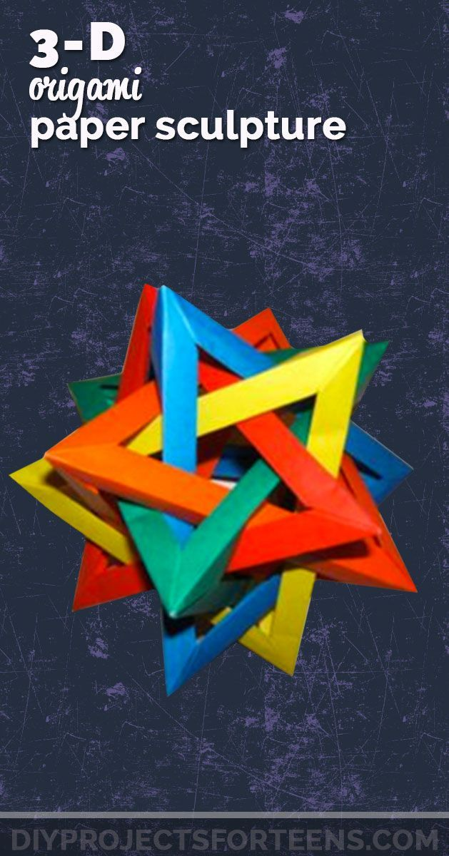Cool Crafts for Boys and Girls - 3d origami paper sculpture. Teen DIY Projects and Fun Creative Crafts for Tweens