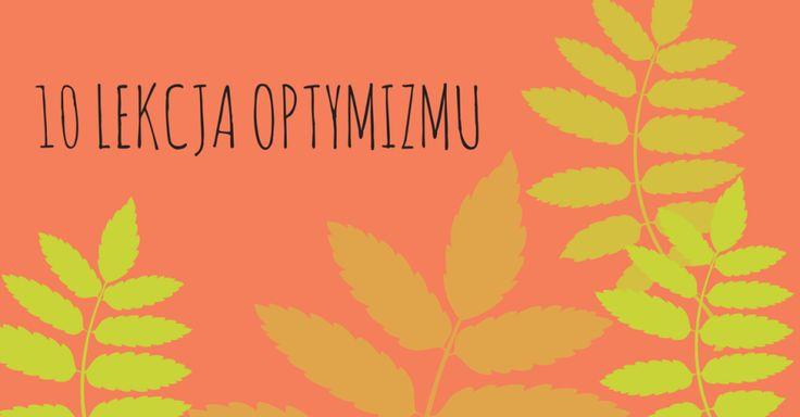 """Dziesiąta lekcja optymizmu: Używaj zwrotów """"Dziękuję"""", """"Przepraszam"""", """"Kocham Cię"""""""