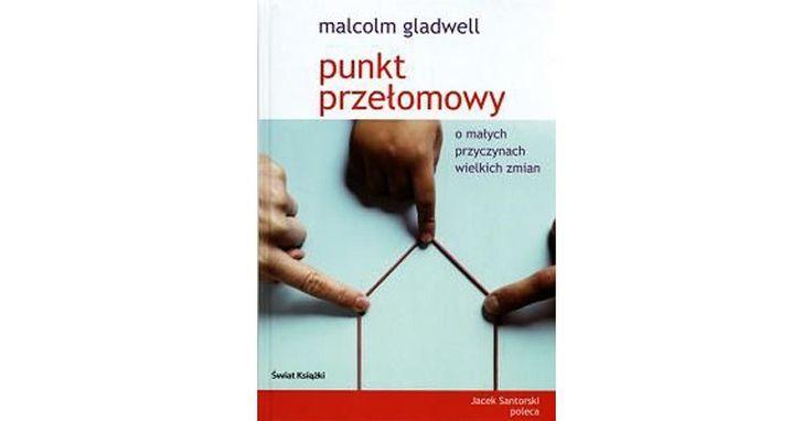 Jak wywołać epidemię społeczną? | W książce pt. 'Punkt przełomowy' Malcolm Gladwell próbuje zrozumieć takie zjawiska jak: nowe trendy w modzie, powstanie ruchów religijnych, przeistoczenie nieznanej książki w bestseller, etc. Pojęcie 'punkt przełomowy' (tipping point) oznacza moment, w którym szala przechyla się na czyjąś strunę; moment, w którym sytuacja osiąga masę krytyczną; punkt wrzenia.