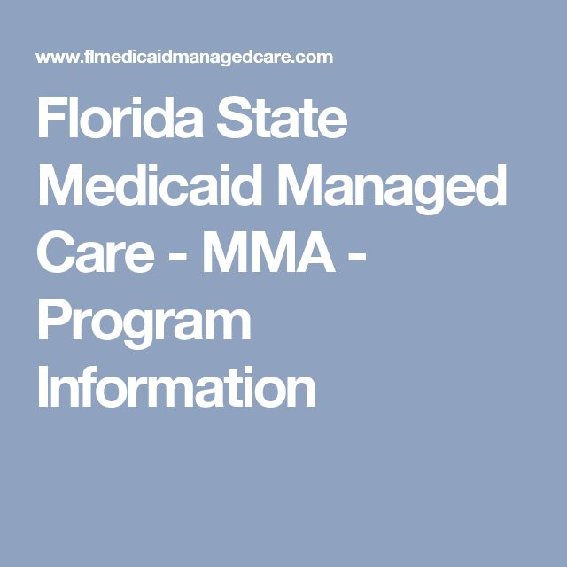 Florida State Medicaid Managed Care - MMA - Program Information