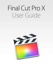 Final Cut Pro X User Guide | http://paperloveanddreams.com/book/976299089/final-cut-pro-x-user-guide | Here�s everything you need to know about the features and controls in Final Cut Pro X, in a handy digital format. Get to know Final Cut Pro X and learn how to accomplish both basic and advanced tasks using the application. It�s the definitive guide to Final Cut Pro X, straight from Apple.