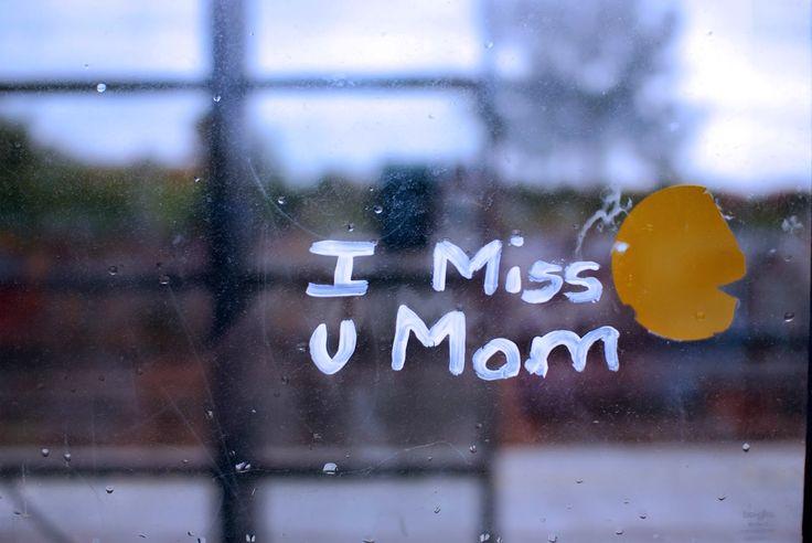 I Miss U Mom