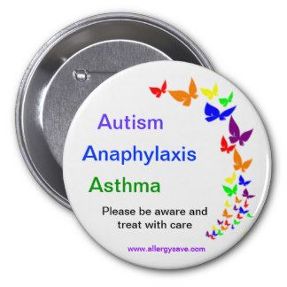 Autism, Anaphylaxis, Asthma Badge