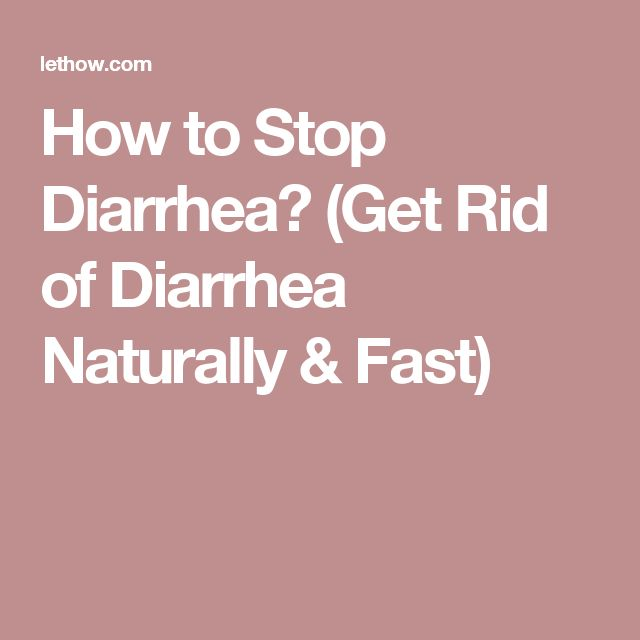 Best Stop Diarrhea Ideas On Pinterest Diarrhea Remedies How - How to stop diarrhea quickly by natural home remedies