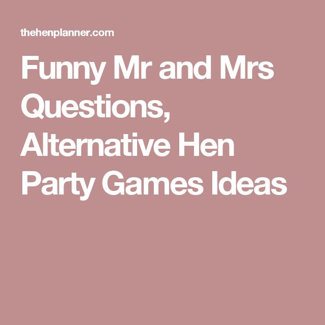 17 Best Ideas About Mr And Mrs Game On Pinterest