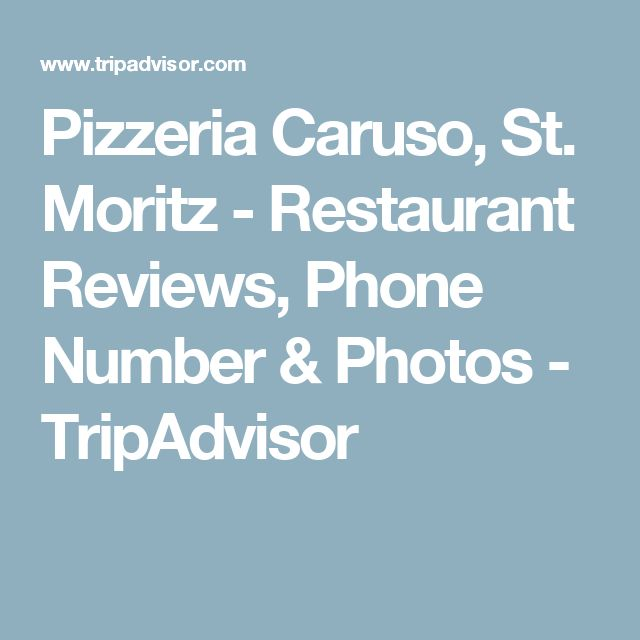 Pizzeria Caruso, St. Moritz - Restaurant Reviews, Phone Number & Photos - TripAdvisor