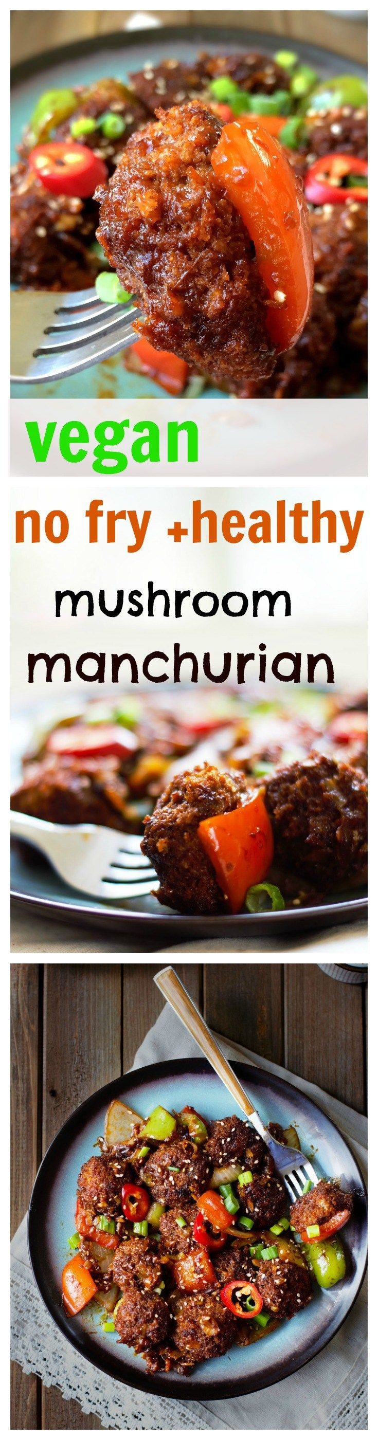 No fry vegan mushroom manchurian - indo chinese makes a great appetizer. Dunk it in a gravy and enjoy it with steamed rice or noodles.