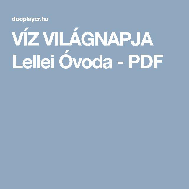 VÍZ VILÁGNAPJA Lellei Óvoda - PDF