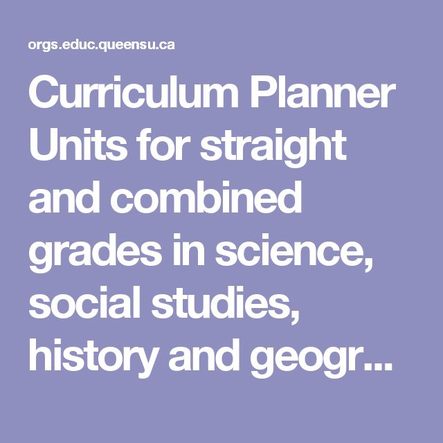 Curriculum Planner Units for straight and combined grades in science, social studies, history and geography