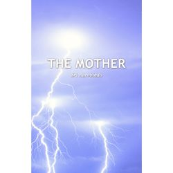 The Mother with letters on the Mother – SABCL Edition (free ebook: pdf, epub, mobi)