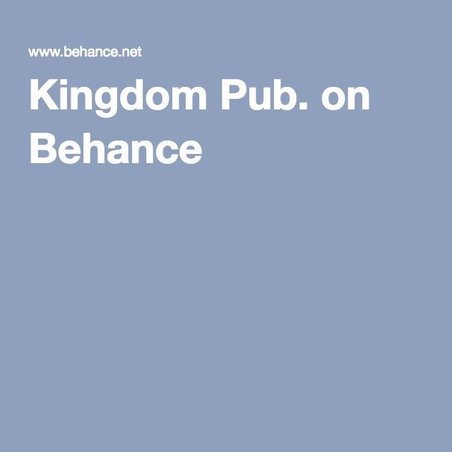 Kingdom Pub. on Behance