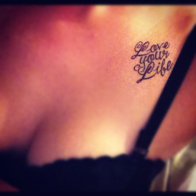 Love your life tattoos