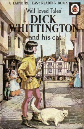 DICK WHITTINGTON and HIS CAT a Vintage Ladybird Book Well Loved Tales Series 606D Matt Hardback 1967