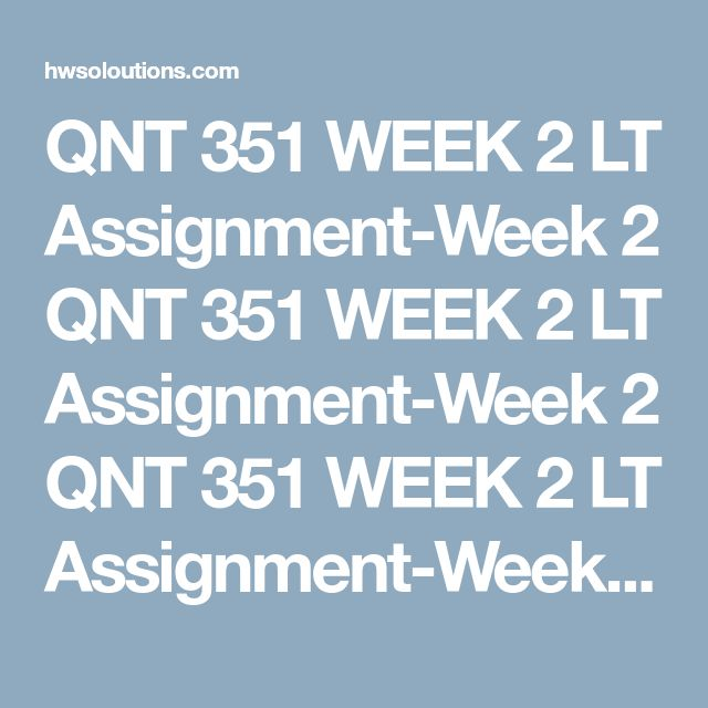 qnt 351 compare the mean of two or more groups Qnt 351 final exam guide (new) for more course tutorials visit wwwqnt351com  comparing the means of two or more groups calculating the correlation between two variables.