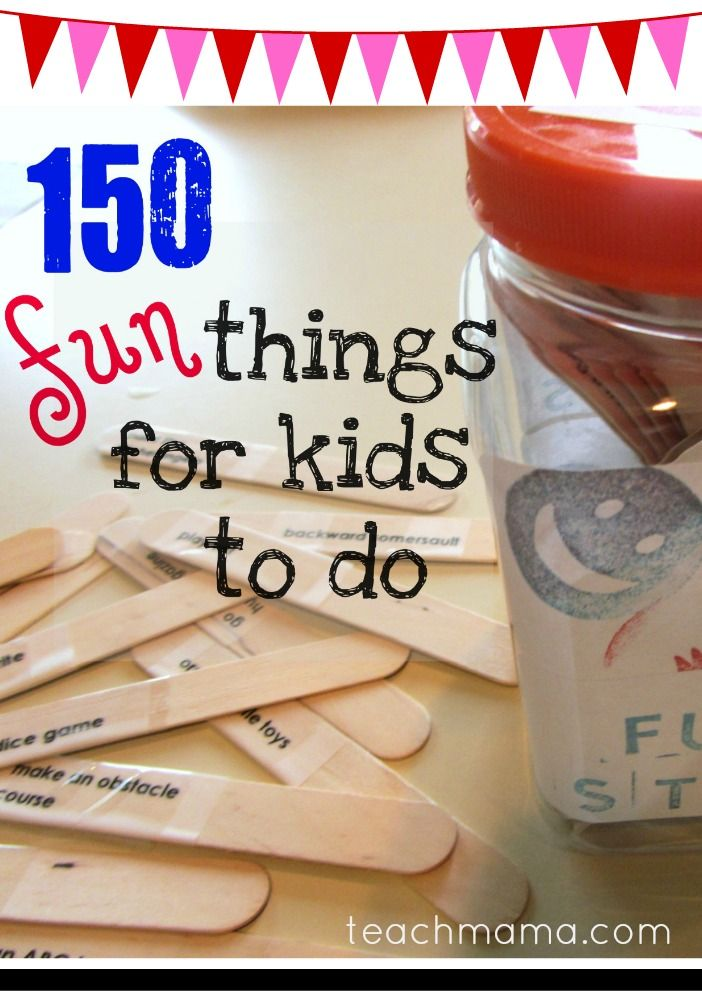 fun sticks-- 150 things for kids to do to beat the boredom blues
