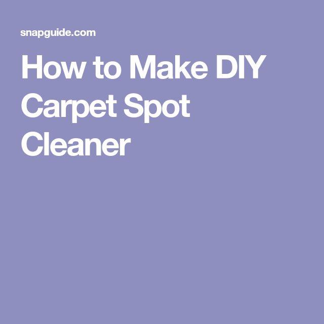 How to Make DIY Carpet Spot Cleaner