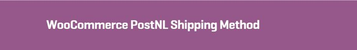 WooCommerce PostNL Shipping Method 1.2.1 Extension - Get Lot