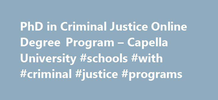 Online criminal justice phd degree programs