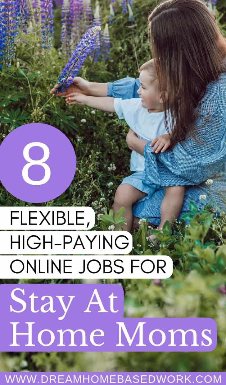 8 Flexible High-Paying Online Stay at Home Jobs For Moms