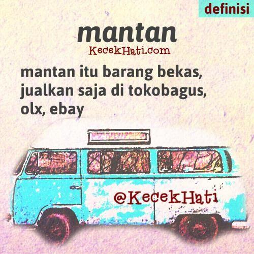 Kata bergambar Mantan itu barang bekas, jualkan saja di tokobagus, olx atau ebay. (lucu, cinta, definisi)
