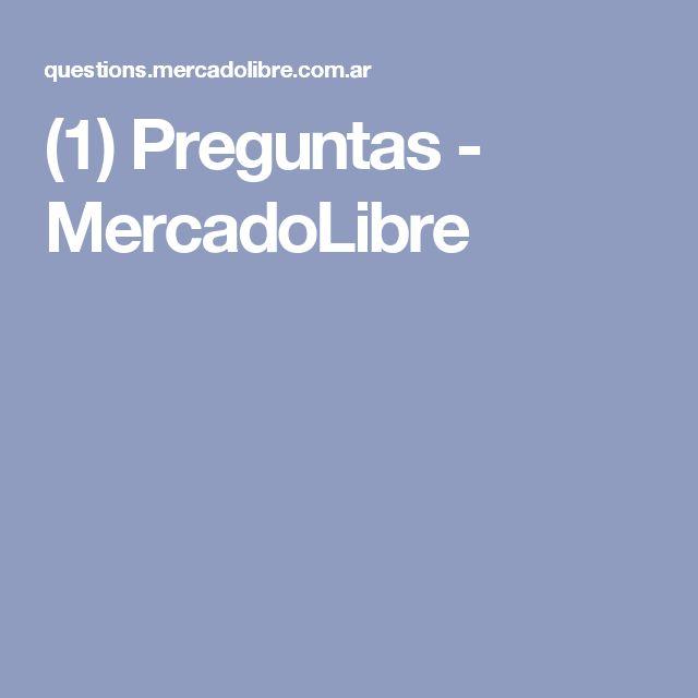 (1) Preguntas - MercadoLibre