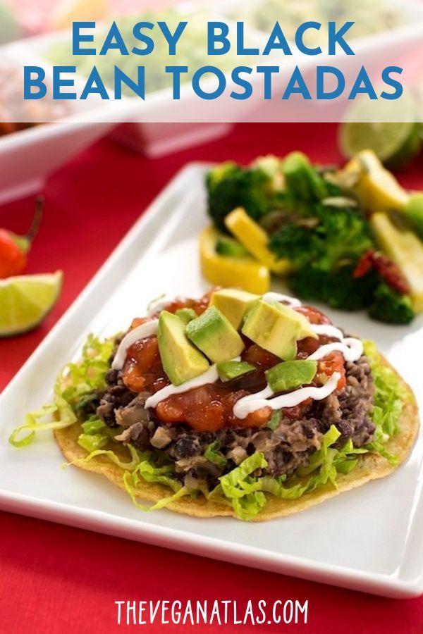Easy Black Bean Tostadas Recipe Vegan Dinner Recipes Vegan