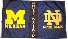 House Divided Flag - Notre Dame vs. Michigan  I need this!!