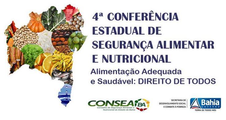 BR NEWS: Bahia realiza 4ª Conferência Estadual de Segurança Alimentar