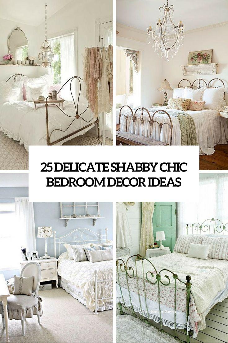 Chic Bedroom Decorating Ideas Shabby Decor