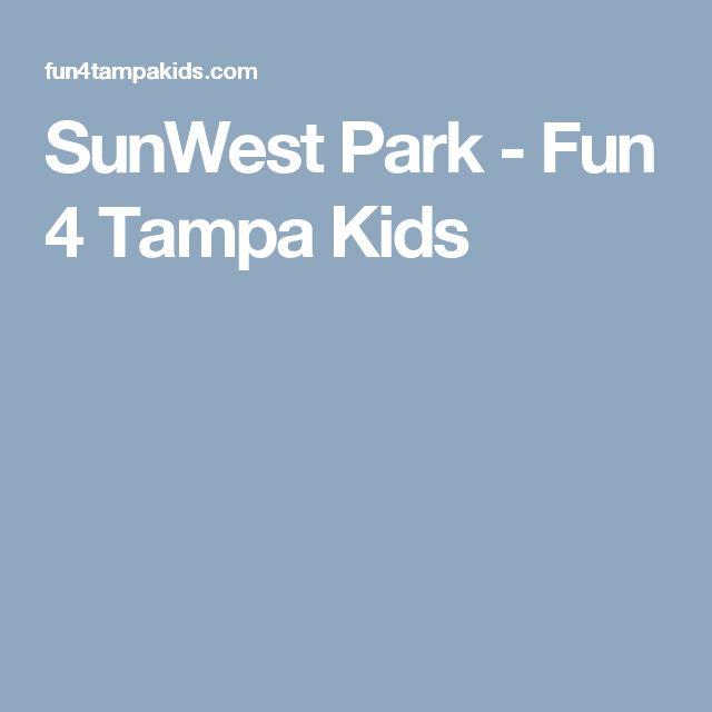 SunWest Park - Fun 4 Tampa Kids