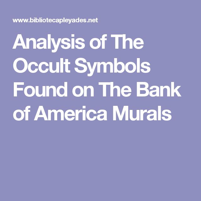 "Analysis of The Occult Symbols Found on The Bank of America Murals: Prominently displayed in the lobby of the Bank of America's Corporate Center are""creepy"" frescoes, filled with occult symbols......................Even more unsettling is the fact that those images seem to predict events of a radical world change In the not-so-distant future......... Are those murals predicting the coming of an occult New World Order. This examines the meaning of the symbols found there."